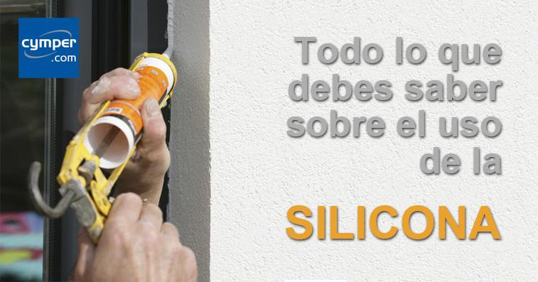 Todo lo que debes saber sobre el uso de la SILICONA
