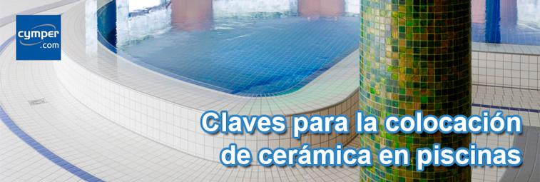 Claves para la colocación de cerámica en piscinas