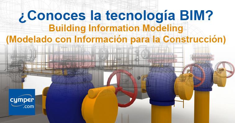 Tecnologia BIM - Building Information Modeling o Modelado con Información para la Construcción.