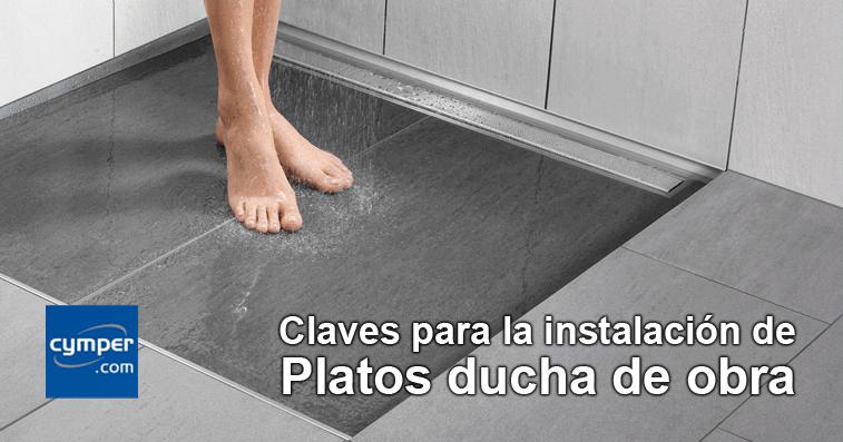 Claves para la instalaci n de platos de ducha de obra cymper for Platos de ducha a ras de suelo