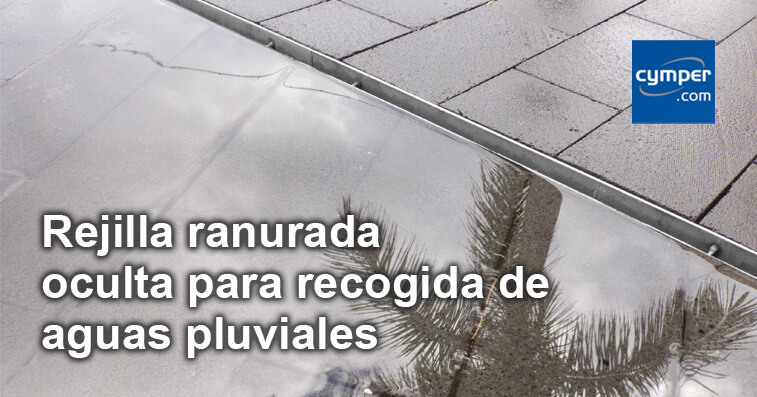 Canaleta oculta para drenaje de lluvia tipo slot